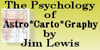 The Psychology of Astro*Carto*Graphy by Jim Lewis and Ken Irving