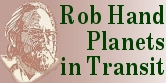Rob Hand, author of Planets in Transit - writes a Transit Forecast Report and a Year Calendar