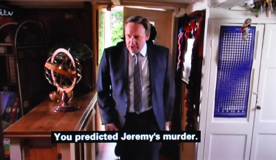 D I Barnaby :ou predicted Jeremy's murder.